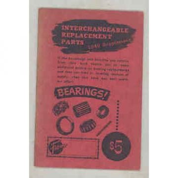 1945 thru 1949 Interchangeable Replacement Parts Automobile Bearings Book b2072
